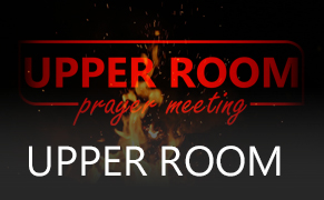 Link image for Upper Room Prayer Meeting