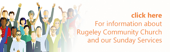 Click here to find out more about Rugeley Community Church